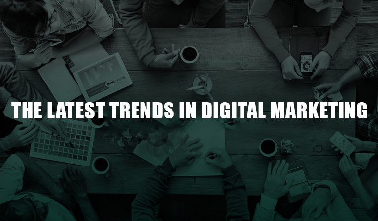 The-Latest-Trends-in-Digital-Marketing
