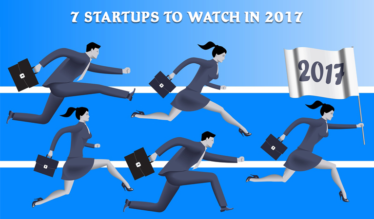 7 Startups to Watch in 2017