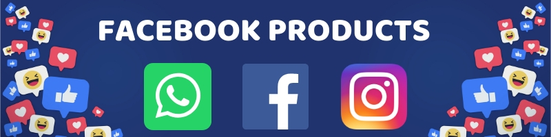 FACEBOOK PRODUCTS
