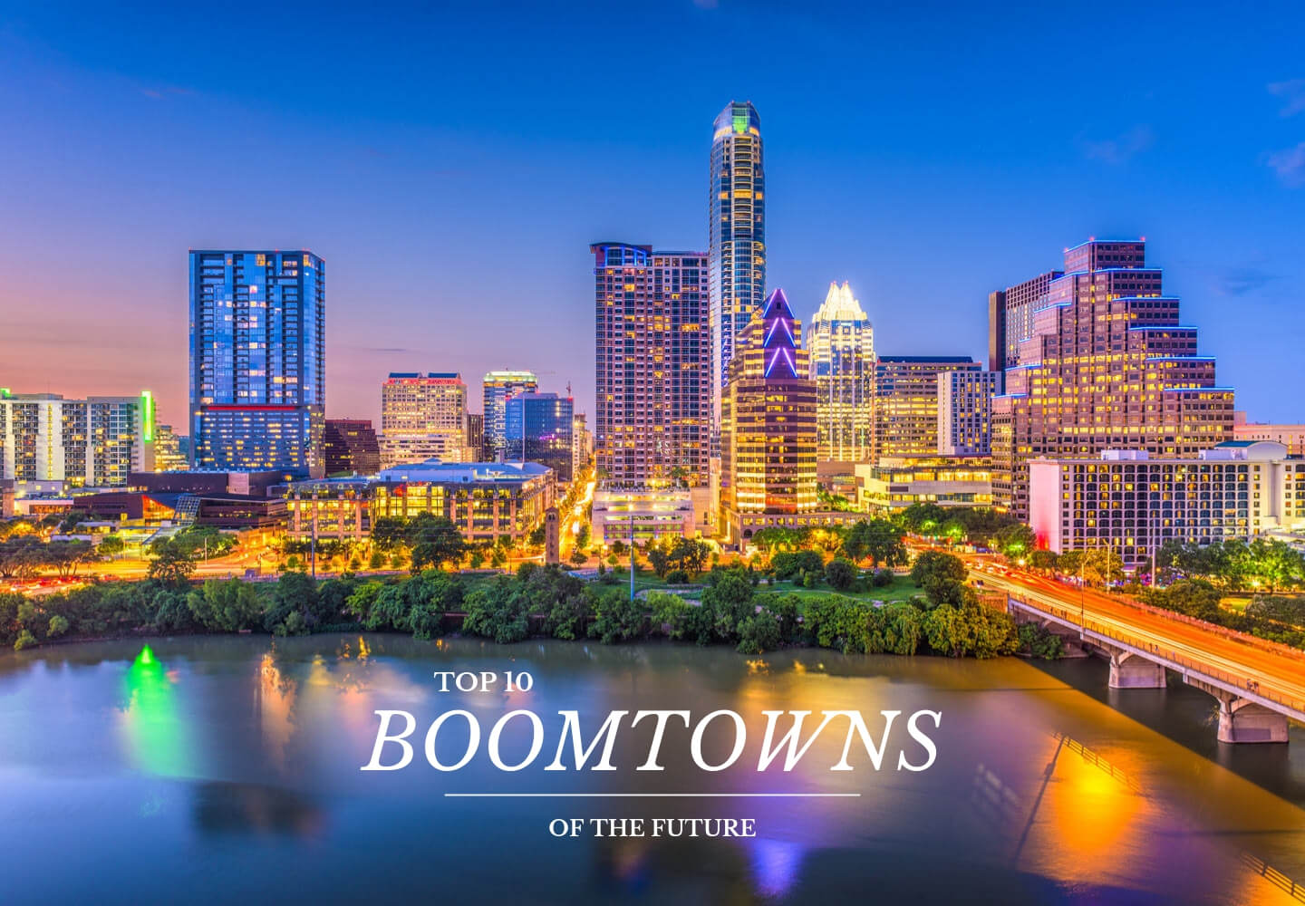 Top 10 Boomtowns